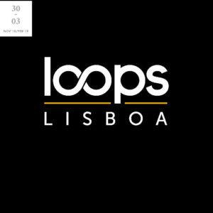 Loops.Lisboa 2018